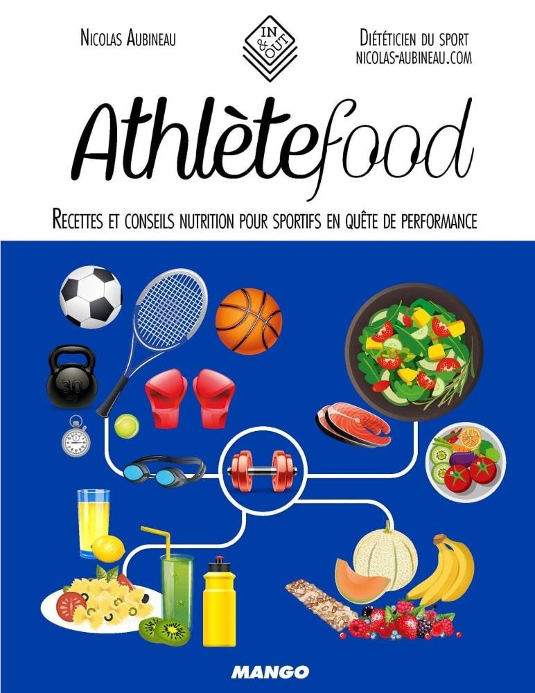 Athlète Food - 2ème livre de Nicolas Aubineau