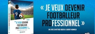 livre je veux devenir un footballeur professionnel